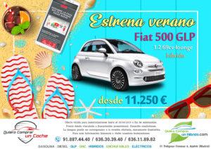 OFERTA FIAT 500 GLP HIBRIDO QUIERO COMPRAR UN COCHE MADRID AJALVIR