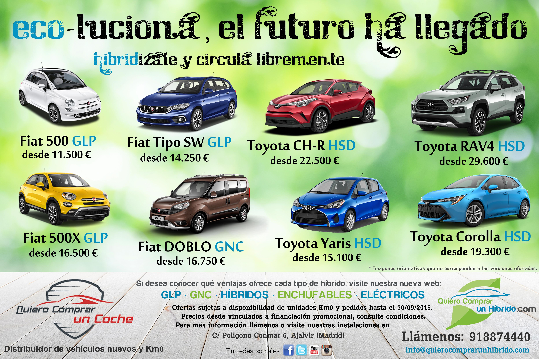 COMPRAR VEHICULO COCHE HIBRIDO MADRID TOYOTA FIAT HYUNDAI GLP GNC HSD HYBRID PRECIO OFERTA QUIERO AJALVIR